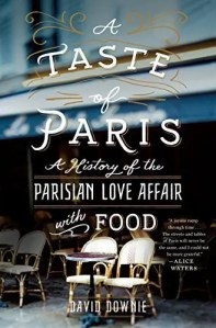 a taste of paris david downie