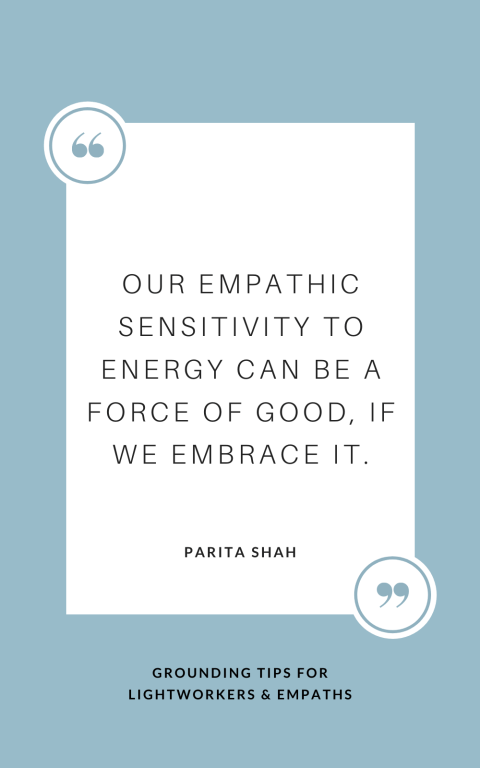 Empath Quote - Why Lightworkers Need Grounding
