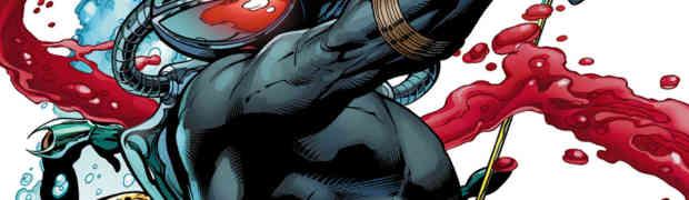 Black Manta: The Secret History of Aquaman's Greatest Villain