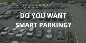 Do you want smart parking in your city?