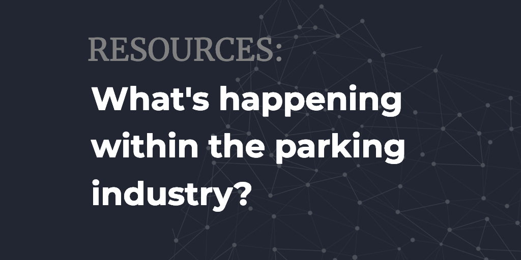 Blog post Parkeagle what is happening in the parking industry