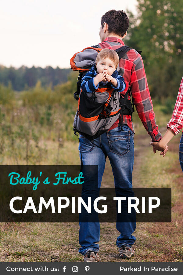 taking a baby on their first camping trip