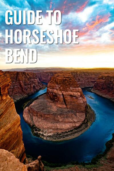 Guide To Horseshoe Bend Arizona