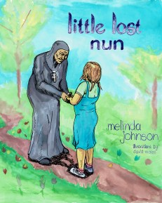 Little Lost Nun by Melinda Johnson Illustrated by David Moses, Watercolored garden surrounds a stooped, elderly Orthodox nun holding out her hands to hold the hands of a little girl with brown hair and a blue dress