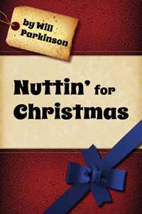 Nuttin' For Christmas by Will Parkinson