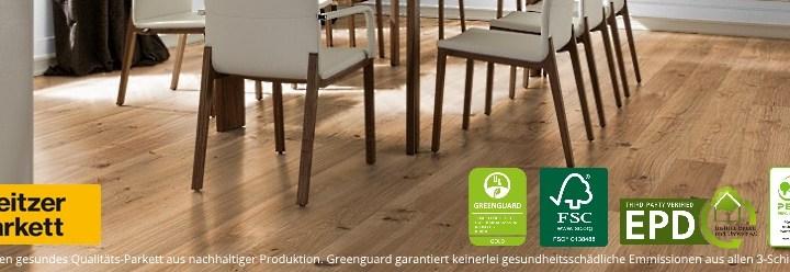 Gesundes Weitzer Parkett mit Greenguard und Blauer Engel zertifiziert aus nachhaltiger Produktion