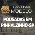 Pousadas em Pinhalzinho SP – Park Hotel Modelo