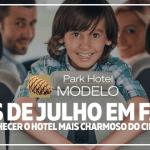 Lugares para viajar com a familia em julho – Park Hotel Modelo