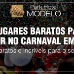 5 Lugares baratos para viajar no carnaval em 2018