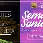 Pacotes de viagem para Semana Santa 2018 – Park Hotel Modelo