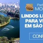 Lindos lugares para visitar São Paulo