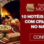 10 hotéis para ir com crianças no Natal