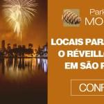Locais para passar o Réveillon 2019 em São Paulo