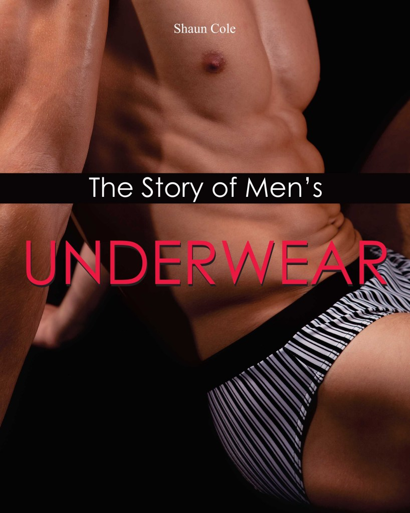 The story of men's underwear, Shaun Cole