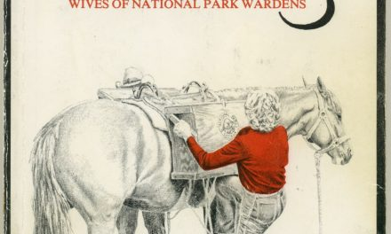 Silent Partners, Wives of National Park Wardens, by Ann Dixon (1985)
