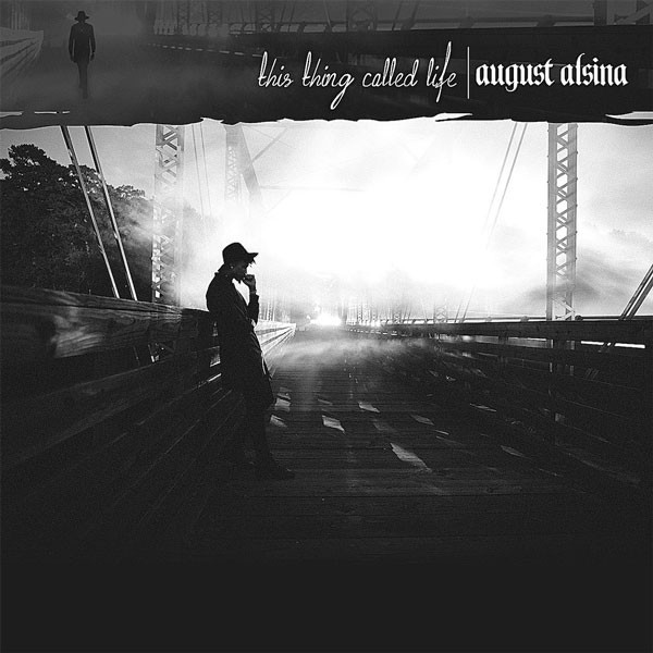 This Thing Called Life – August Alsina album review