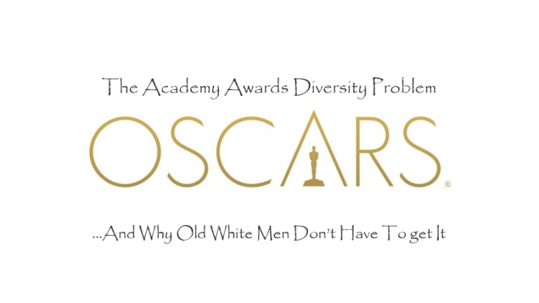 The Academy Awards Diversity Problem, And Why Old White Men Don't Have To Get It
