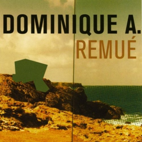 3. remué dominique a