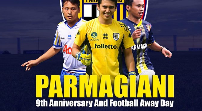 Parmagiani 9th Anniversary and Football Away