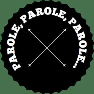 PAROLE, PAROLE, PAROLE... | Norbert Bayer | Hipster Logo