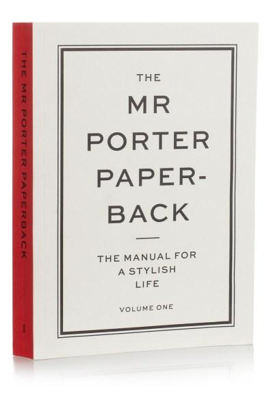 THE MR PORTER PAPERBACK The Manual for a Stylish Life Jeremy Langmead. www.net-a-porter.com