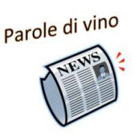 Parole di vino News dell'11 maggio