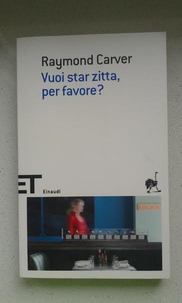 Vuoi-stare-zitta-per-favore-Raymond-Carver-Einaudi-tascabili