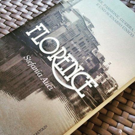Florence di Stefania Auci, dubbi e perplessità di una lettrice