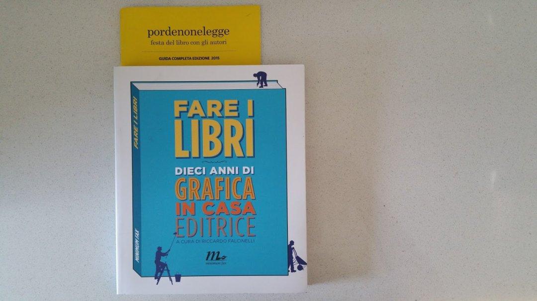 #PordenoneLegge: Riccardo Falcinelli e l'importanza della copertina