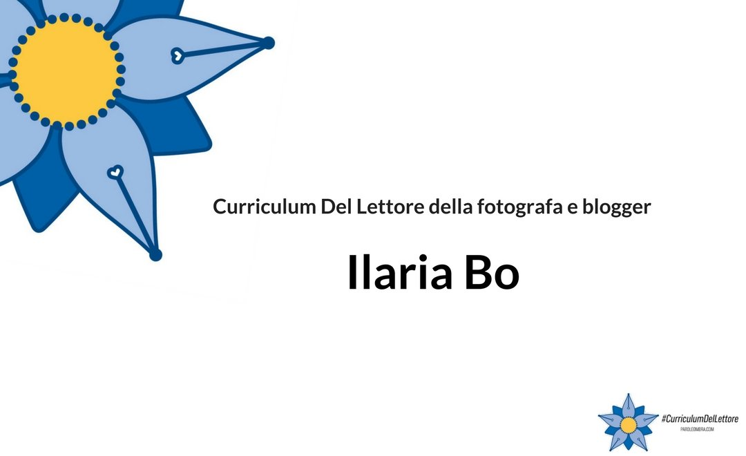 curriculum-del-lettore-di-ilaria-bo-fotografa-e-blogger-de-i-10-mondi-letterari