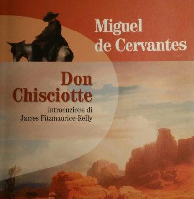 Miguel De Cervantes, Don Chisciotte