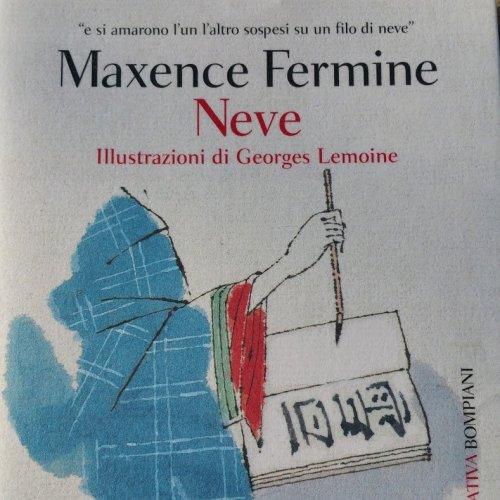 Libri per l'anima e il cuore: Neve di Maxence Fermine