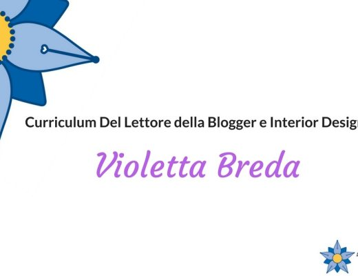 curriculum-del-lettore-di-violetta-breda-blogger-e-interior-designer