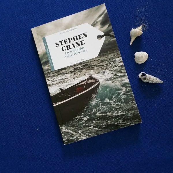 Stephen Crane: La scialuppa e altri racconti