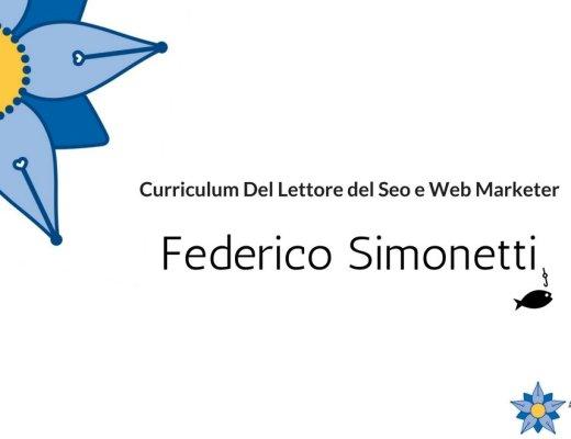 Curriculum Del Lettore di Federico Simonetti: SEO e Web Marketer