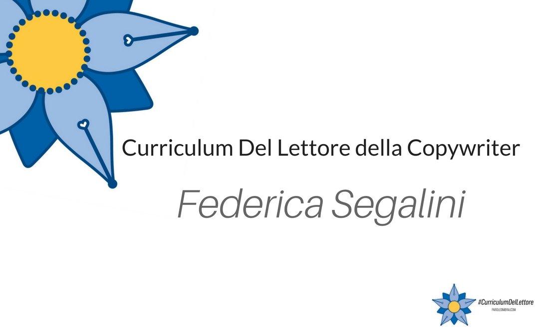 Curriculum Del Lettore della copywriter Federica Segalini