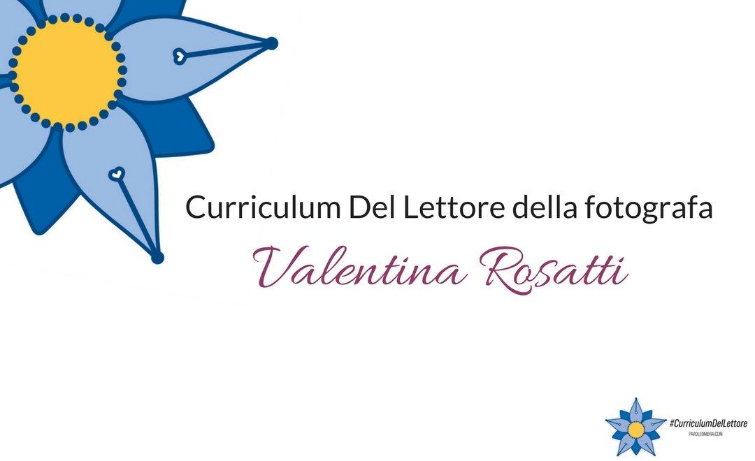 curriculum-del-lettore-di-valentina-rosatti-fotografa