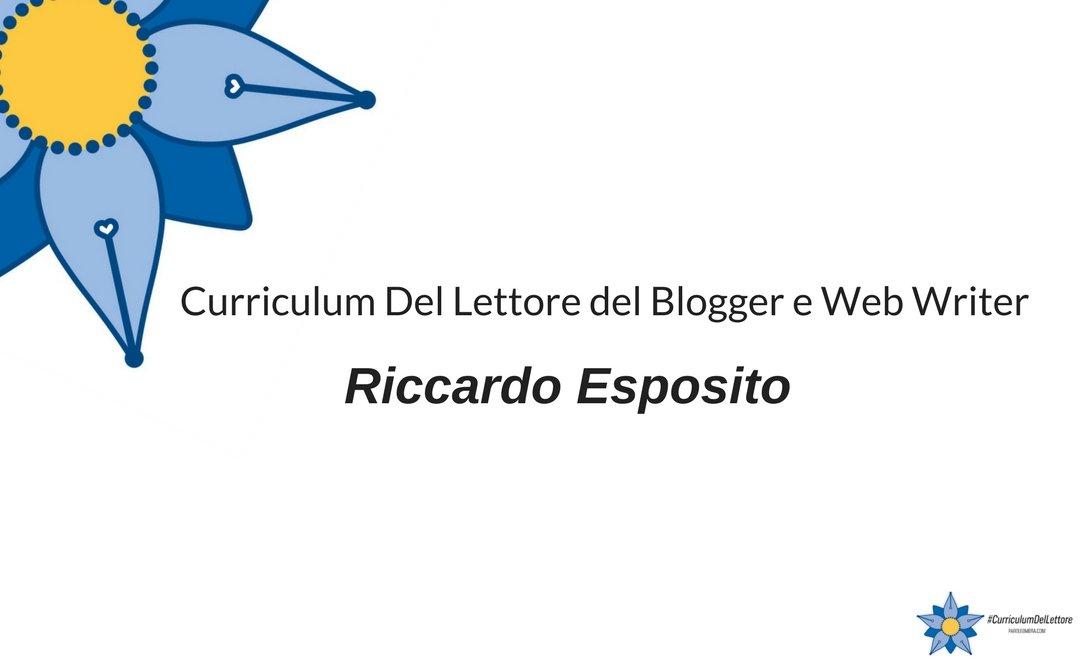 curriculum-del-lettore-di-riccardo-esposito-blogger-di-my-social-web