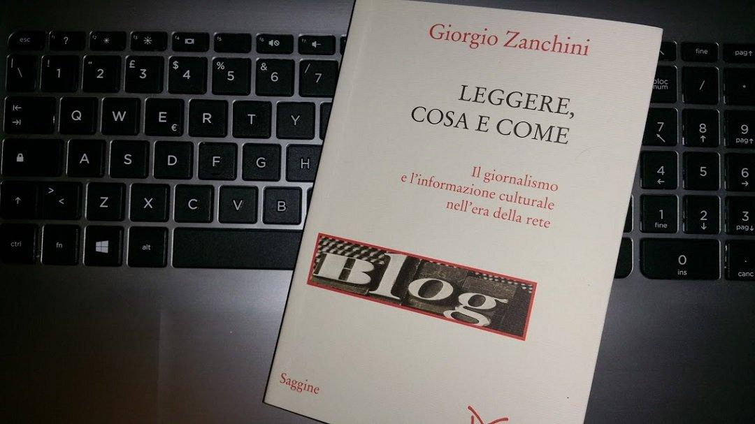 leggere cosa e come il giornalismo e l'informazione culturale nell'era della rete di Giorgio Zanchini
