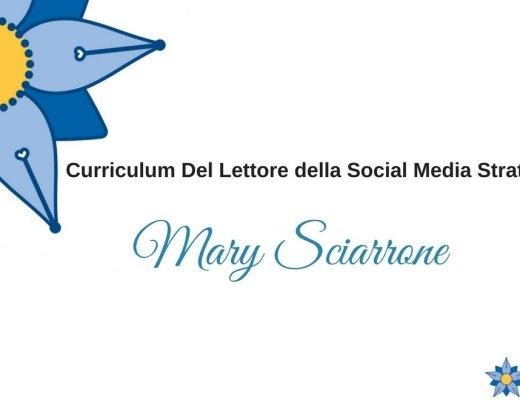 curriculum-del-lettore-della-social-media-strategist-e-blogger-mary-sciarrone