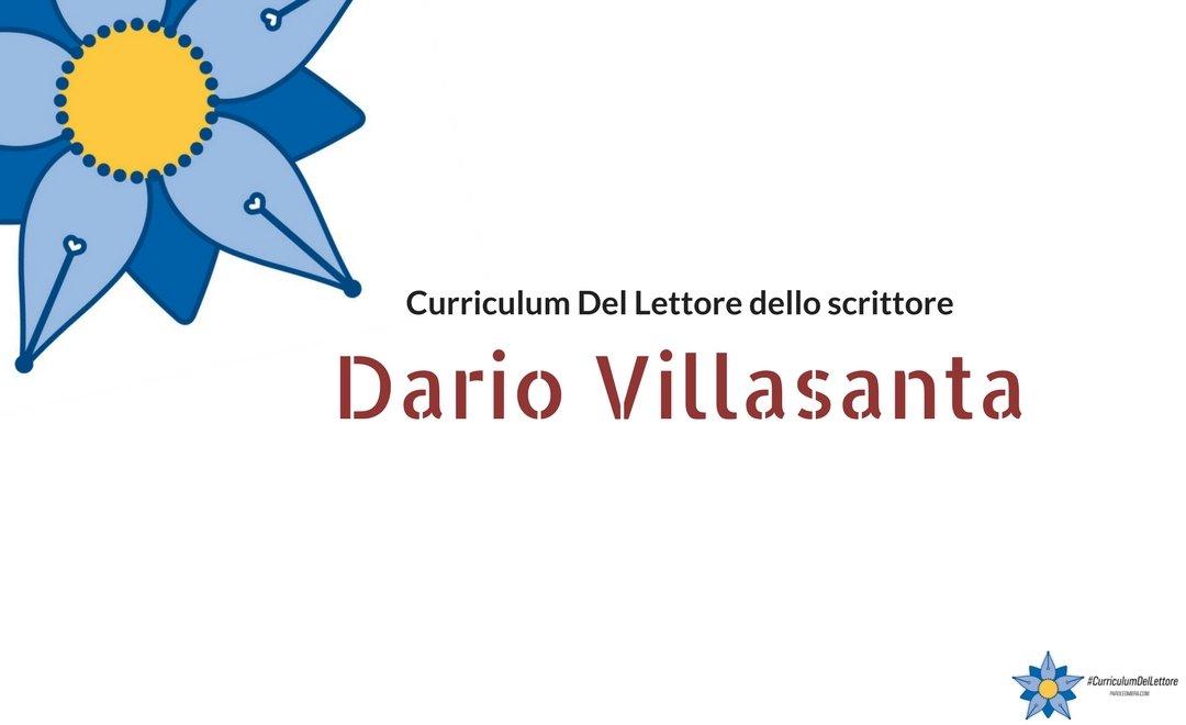 Curriculum Del Lettore di Dario Villasanta: autore Nella pancia del mostro