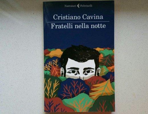 Fratelli nella notte di Cristiano Cavina: leggere la storia diversamente