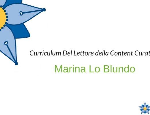 Curriculum Del Lettore di Marina Lo Blundo: viaggi e soste di una Content Curator
