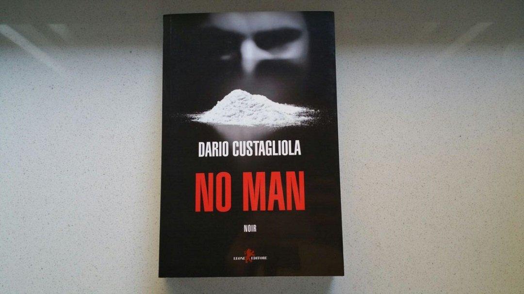 No Man di Dario Custagliola e il noir per le strade di Goodmorning