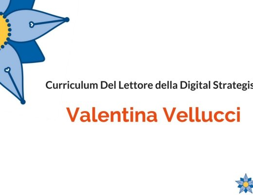 Curriculum Del Lettore di Valentina Vellucci: Digital Strategist di MagillaGuerrilla