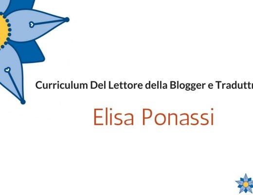 Curriculum Del Lettore di Elisa Ponassi: i libri di una blogger e traduttrice