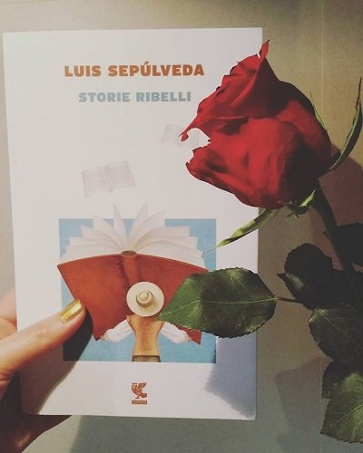 Storie ribelli di Luis Sepùlveda