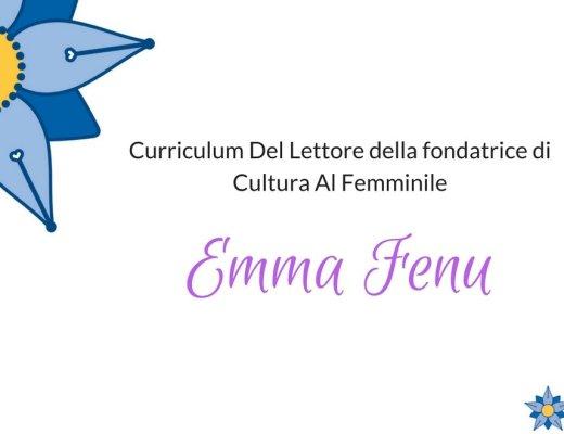 Curriculum Del Lettore di Emma Fenu,fondatrice di Cultura al Femminile