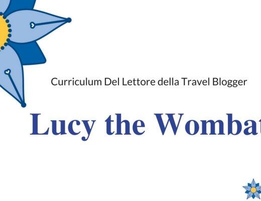 Curriculum Del Lettore di Lucy the Wombat: le letture di una Travel Blogger, dall'Australia