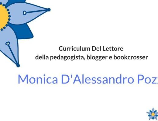 Curriculum Del Lettore di Monica D'Alessandro Pozzi: i libri di una pedagogista, blogger e bookcrosser